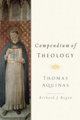 Compendium of Theology By Thomas Aquinas