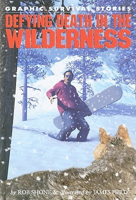 Defying Death in the Wilderness
