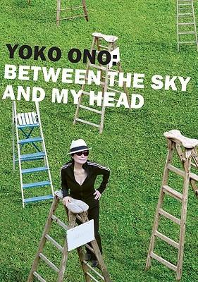 Yoko Ono: Between the Sky and My Head