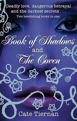 Book of Shadows / The Coven by Cate Tiernan