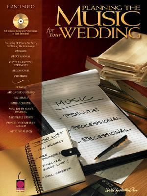 Planning the Music for Your Wedding [With CD (Audio)]