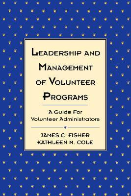 Leadership Management Volunteer Programs 978-1555425319 PDF MOBI