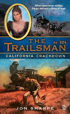 California Crackdown (The Trailsman #324)