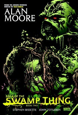 Saga of the Swamp Thing by Alan Moore