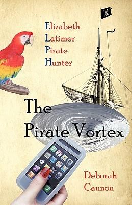 The Pirate Vortex by Deborah Cannon