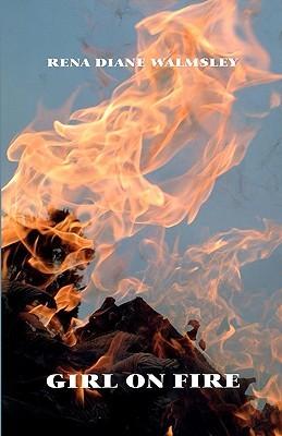 Girl On Fire: A Novel