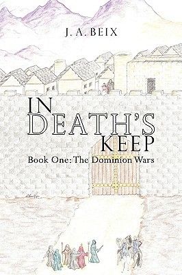 in-death-s-keep-book-one-the-dominion-wars