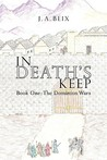 In Death's Keep: ...