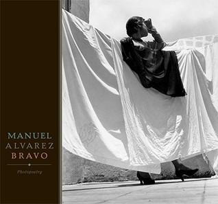 Manuel Alvarez Bravo: Photopoetry