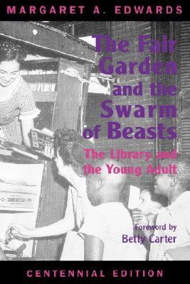 The Fair Garden and the Swarm of Beasts: The Library and the Young Adult