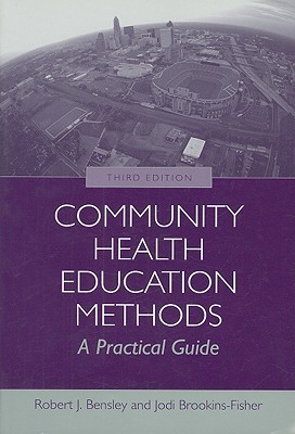 Community Health Education Methods: A Practical Guide
