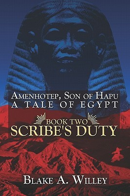 Amenhotep, Son of Hapu by Blake A. Willey