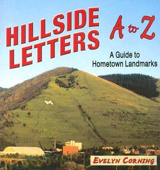Hillside Letters A to Z by Evelyn Corning