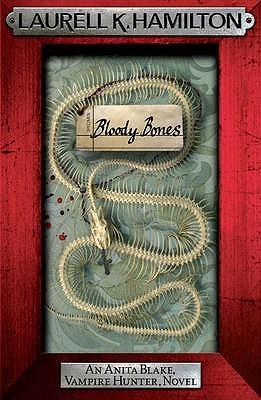 Bloody Bones(Anita Blake, Vampire Hunter 5)