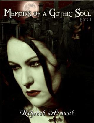 Ebook Memoirs of a Gothic Soul by Rebekah Armusik TXT!