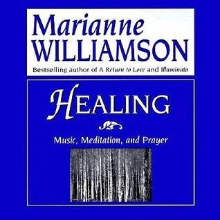 Healing: Music, Meditation, and Prayer