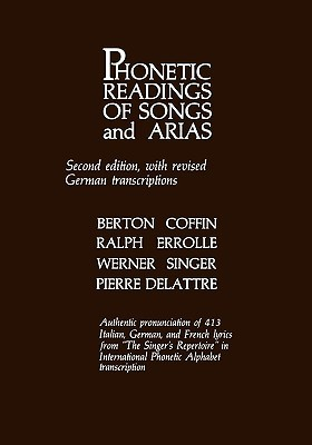 Phonetic Readings of Songs and Arias by Berton Coffin