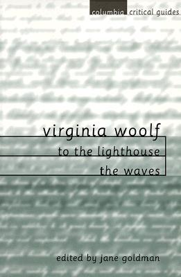 To the Lighthouse / The Waves