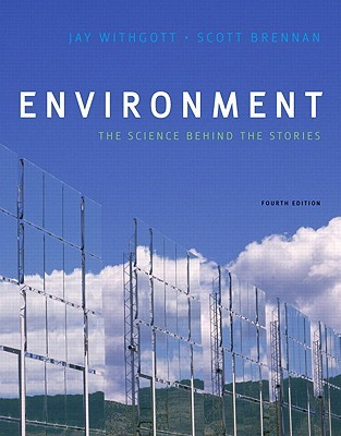 Environment the science behind the stories by jay h withgott environment the science behind the stories fandeluxe Choice Image