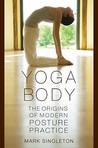 Yoga Body by Mark Singleton