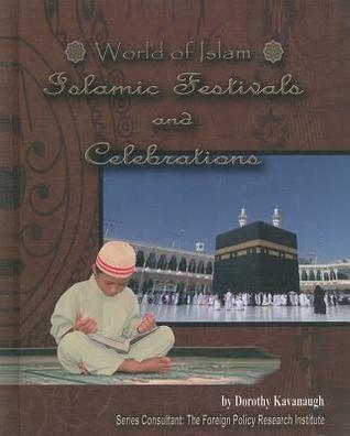 World of Islam Islamic Festivals and Celebrations