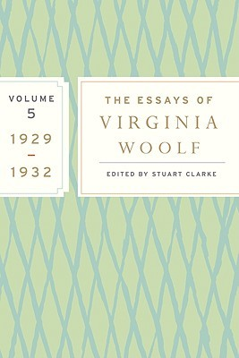 The Essays, Vol. 5: 1929-1932