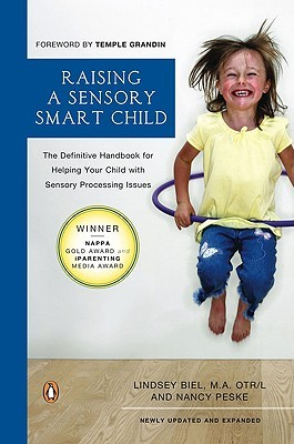 raising-a-sensory-smart-child-the-definitive-handbook-for-helping-your-child-with-sensory-processing-issues-revised-edition
