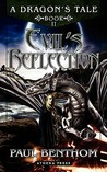 A Dragon's Tale: Book II: Evil's Reflection