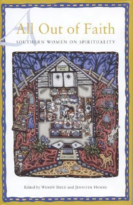 All Out of Faith: Southern Women on Spirituality