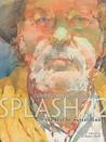 Splash 12 The Best of Watercolor: Celebrating Artistic Vision