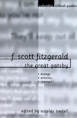 F. Scott Fitzgerald: The Great Gatsby: Essays, Articles, Reviews