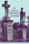 A Ghost Hunter's Journal