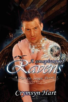 A Conspiracy of Ravens by Crymsyn Hart