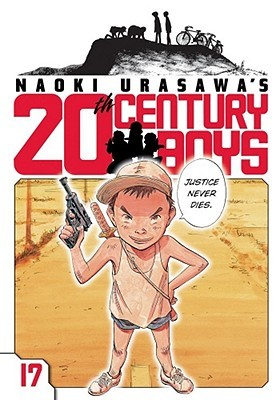 Naoki Urasawa's 20th Century Boys, Volume 17 by Naoki Urasawa