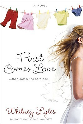 First Comes Love by Whitney Lyles