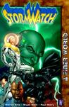 StormWatch, Vol. 4 by Warren Ellis
