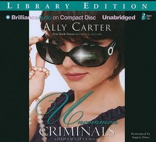 Uncommon Criminals (Heist Society, #2)