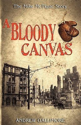 A Bloody Canvas: The Mike McTigue Story
