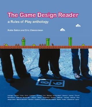 The Game Design Reader by Katie Salen