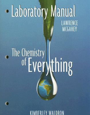 Chemistry of Everything Laboratory Manual