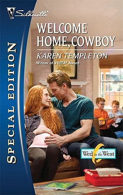 Welcome Home, Cowboy (Wed In The West, #4)