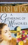 A Gathering of Memories by Lori Wick