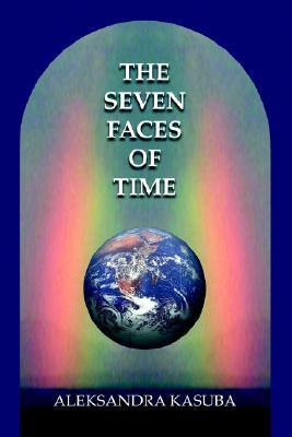 The Seven Faces of Time