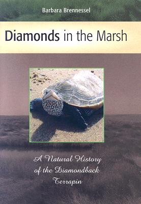 Diamonds in the Marsh: A Natural History of the Diamondback Terrapin