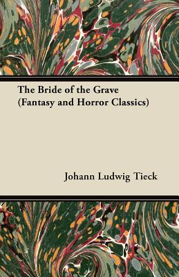 The Bride of the Grave