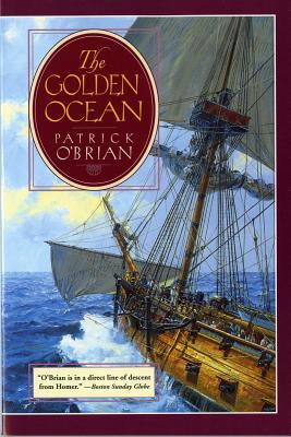 The Golden Ocean by Patrick O'Brian