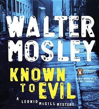 Known to Evil (A Leonid McGill Mystery)