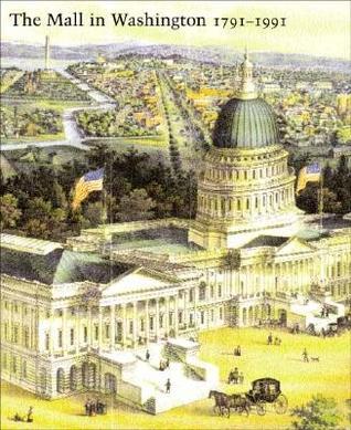 The Mall in Washington, 1791-1991