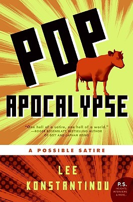 Pop Apocalypse by Lee Konstantinou