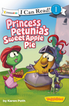 Princess Petunia's Sweet Apple Pie by Karen Poth